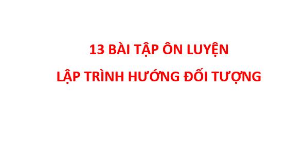 on tap lap trinh huong doi tuong