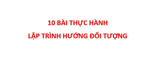 thuc hanh lap trinh huong doi tuong