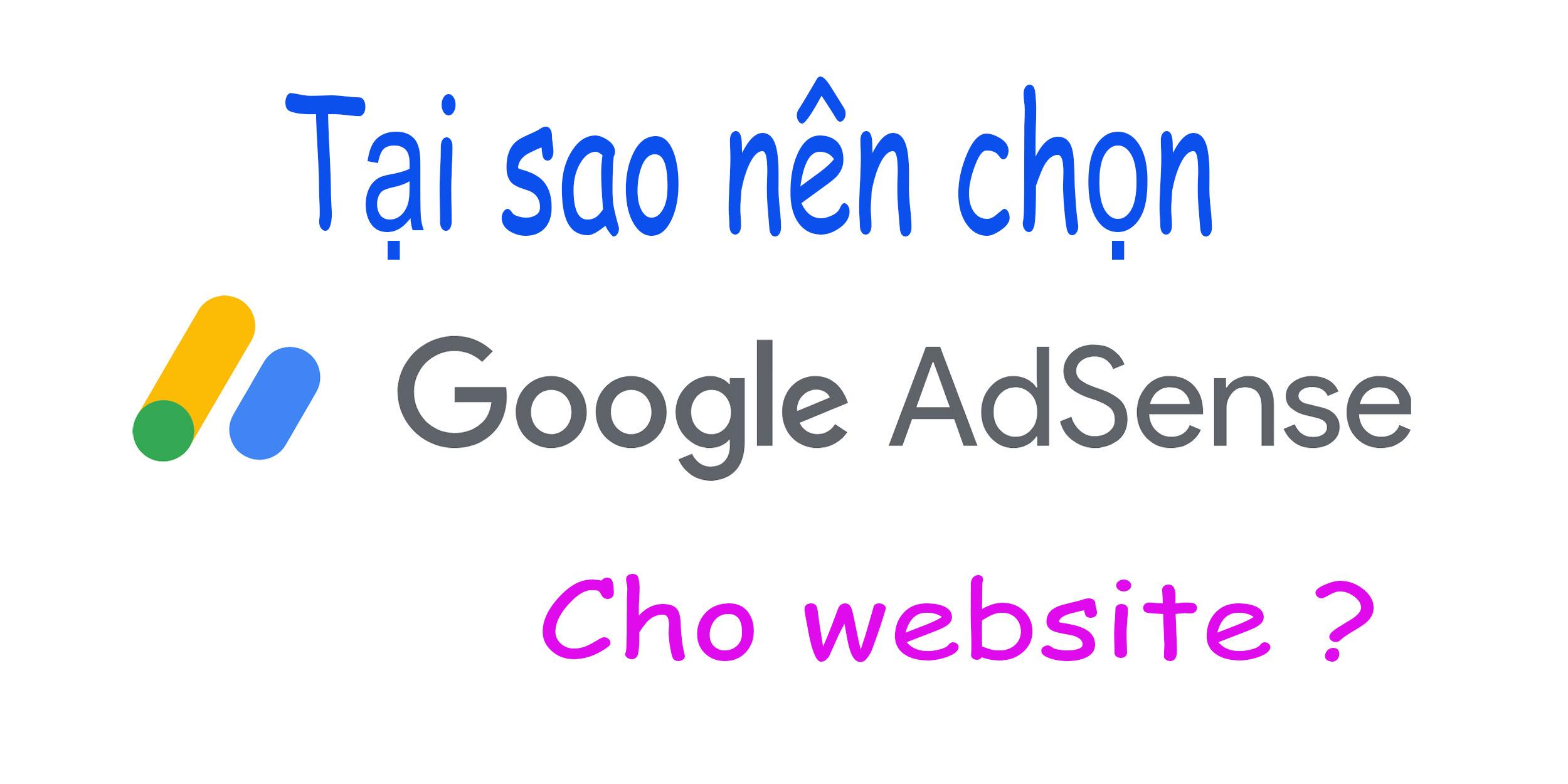 tai sao nen chon google adsene cho webstie