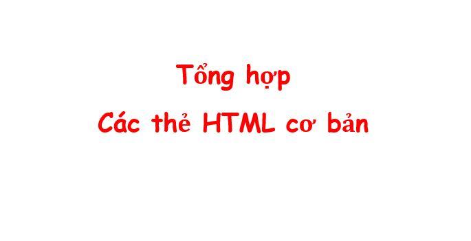 tong hop cac the html co ban